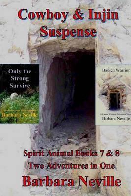 Cowboy & Injin Suspense by Barbara Neville
