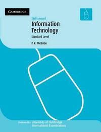 Skills award in Information Technology: Standard Level by P.K. McBride image