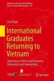 International Graduates Returning to Vietnam by Lien Pham