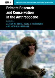 Cambridge Studies in Biological and Evolutionary Anthropology: Series Number 82