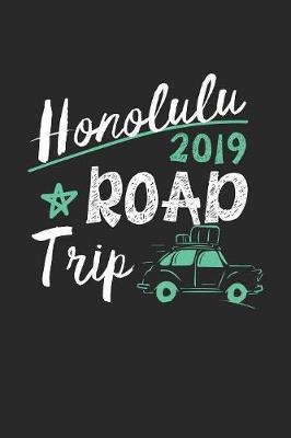 Honolulu Road Trip 2019 by Maximus Designs