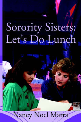 Sorority Sisters: Let's Do Lunch by Nancy Noel Marra image