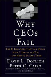 Why CEOs Fail by David L Dotlich image