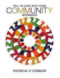 Fall In Love With Your Community by Patricia O'Connor image