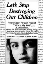 Let's Stop Destroying Our Children: Society's Most Pressing Problem Then and Now by Shirley Camper Soman image