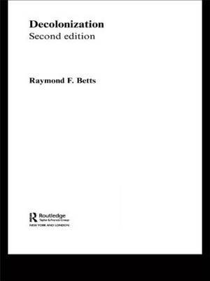 Decolonization by Raymond F Betts