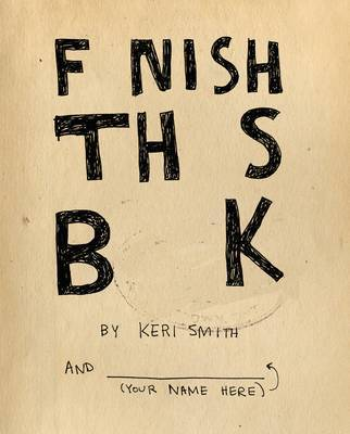 Finish This Book by Keri Smith image