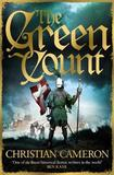 The Green Count by Christian Cameron