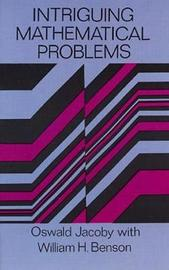 Intriguing Mathematical Problems by Oswald Jacoby image