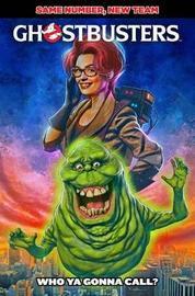 Ghostbusters Who Ya Gonna Call? by Erik Burnham