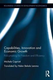 Capabilities, Innovation and Economic Growth by Michele Capriati