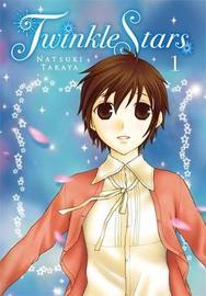 Twinkle Stars, Vol. 1 by Natsuki Takaya