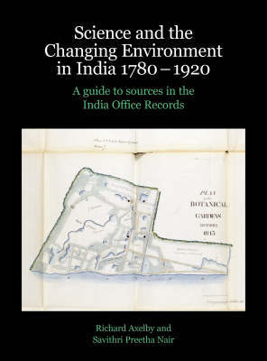 Science and the Changing Environment in India 1780-1920 by Richard Axelby image