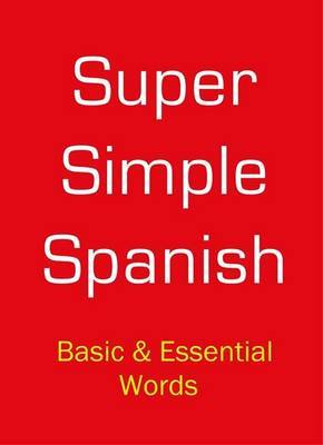 Super Simple Spanish by Desmond Meagher image