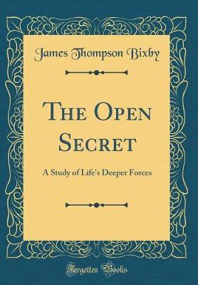 The Open Secret by James Thompson Bixby image