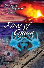 Fires of Edana by Annie Morecambe image