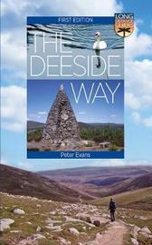 The Deeside Way by Peter Evans