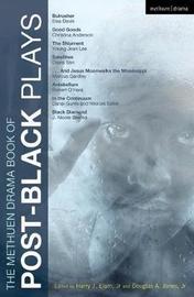 The Methuen Drama Book of Post-Black Plays by Eisa Davis