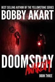 Doomsday Anarchy by Bobby Akart