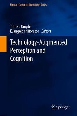 Technology-Augmented Perception and Cognition