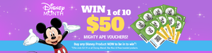 Disney Month! Win 1 of 10 $50 Mighty Ape Vouchers! image
