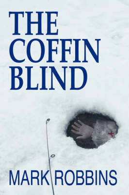 The Coffin Blind by Mark Robbins image