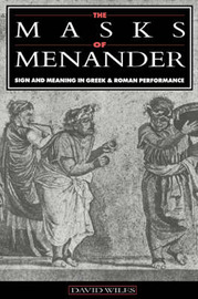 The Masks of Menander by David Wiles image