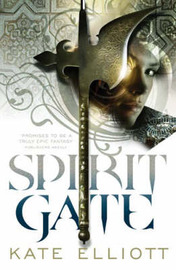 Spirit Gate by Kate Elliott