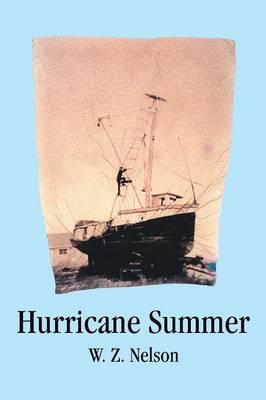 Hurricane Summer by W. Z. Nelson