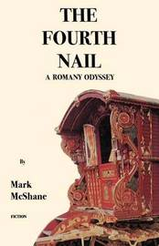 The Fourth Nail by Mark McShane