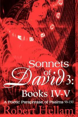 Sonnets of David 3 by Robert Hellam