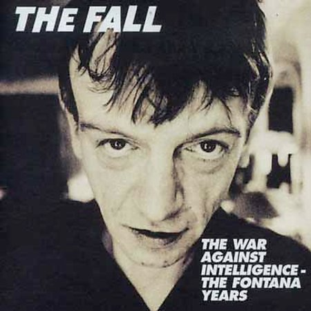 War Against Intelligence: The Fontana Years by The Fall image