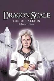 Dragon Scale by Dorthy L Smith