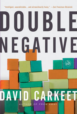 Double Negative by David Carkeet