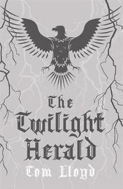 The Twilight Herald by Tom Lloyd