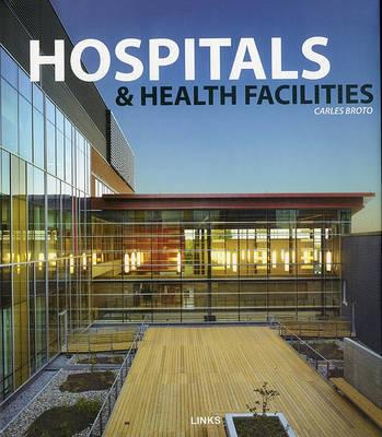 Hospitals Health Facilities by Carles Broto