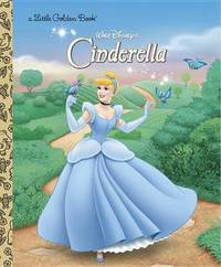 Disney Cinderella: Little Golden Book by Random House Disney