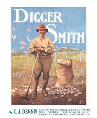 Digger Smith | C J  Dennis Book | In-Stock - Buy Now | at Mighty Ape NZ