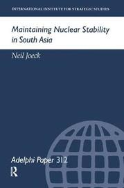 Maintaining Nuclear Stability in South Asia by Neil Joeck image