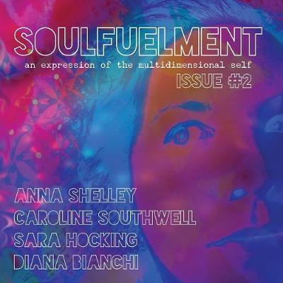 Soulfuelment Issue 2 by Anna Shelley image