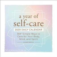 A Year of Self-Care 2020 Daily Calendar by Editors at Adams Media