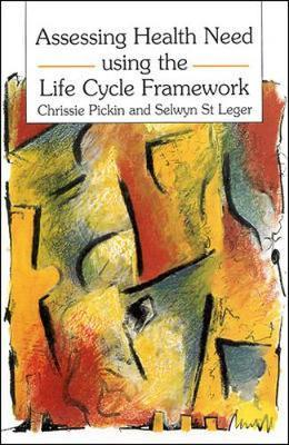 Assessing Health Need Using the Life Cycle Framework by PICKIN
