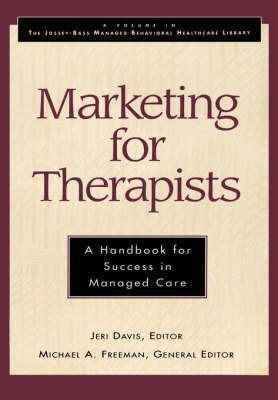Marketing for Therapists: A Handbook for Success in Managed Care image