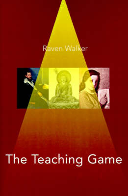 The Teaching Game: A Millennium Book by Raven Walker image