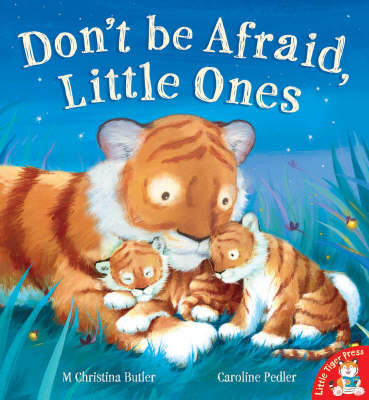Don't be Afraid, Little Ones by M.Christina Butler image
