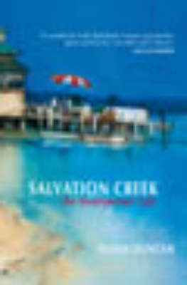 Salvation Creek: An Unexpected Life by Susan Duncan