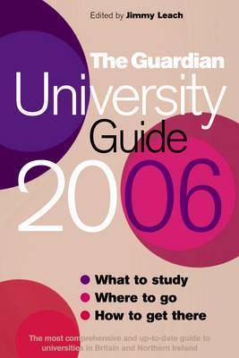 "The ""Guardian"" University Guide: 2006"