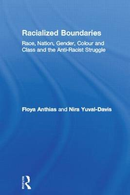 Racialised Boundaries by Floya Anthias