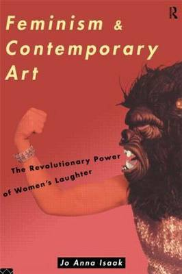 Feminism and Contemporary Art by Jo Anna Isaak image