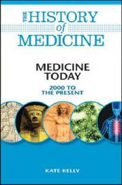 Medicine Today by Kate Kelly image